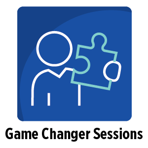 Game Changer Sessions