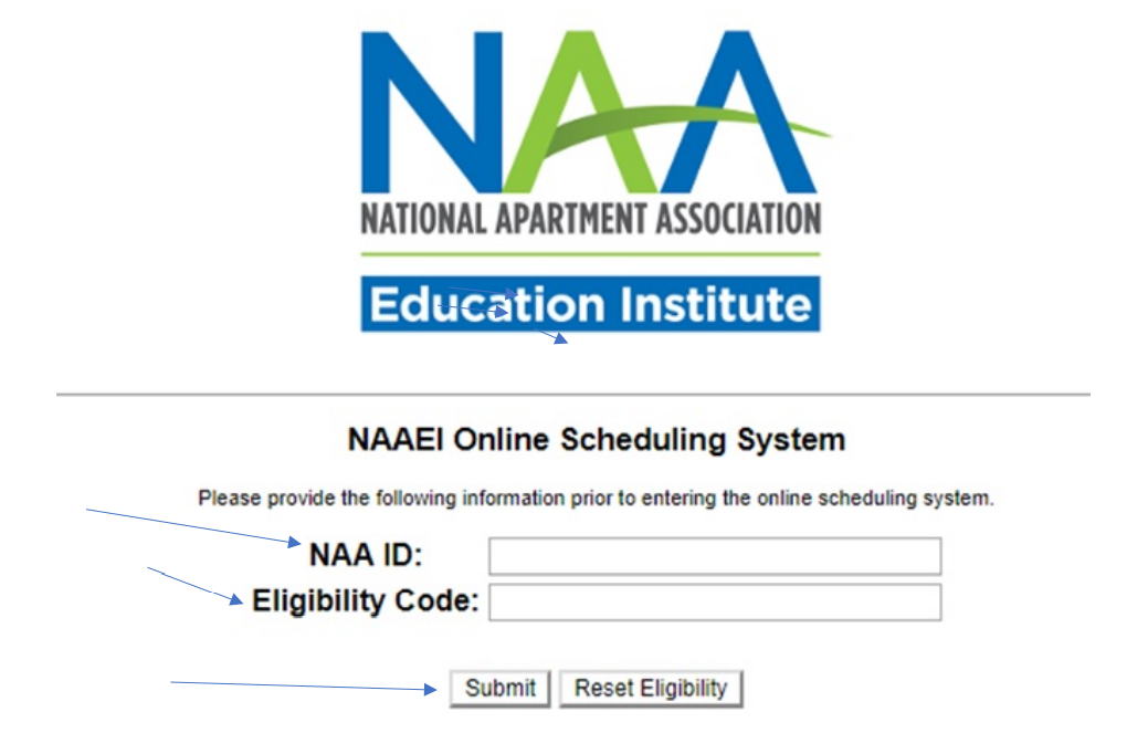 A screenshot of the NAAEI Online Scheduling system. Arrows point to spaces where the user provides their NAA ID and eligibility code, and to the submit button.