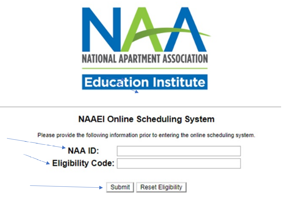 The NAAEI scheduling system's welcome screen, with blue arrows pointing to the NAA ID field, the Eligibility Code field, and the Submit button.