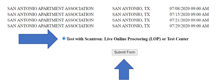 """A page for the user to select the testing site, with a blue arrow pointing to an option reading, """"Test with Scantron: Live Online Proctoring (LOP) or Test Center."""""""