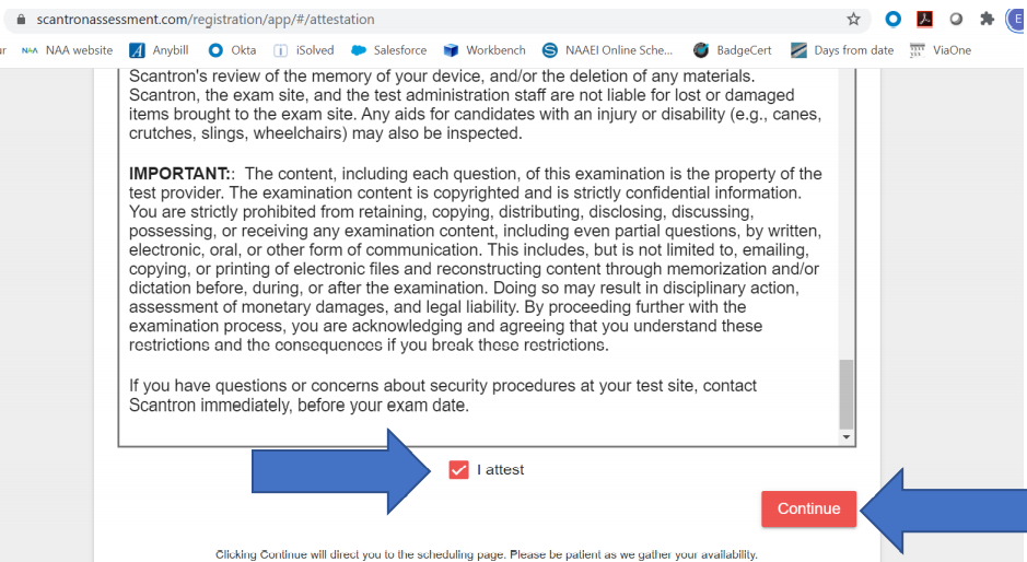 """A screenshot of the exam admission requirements and a blue arrow pointing to a checkbox reading, """"I attest."""" Another blue arrow points to the continue button."""